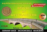 MM 31 Napolonische Kriege Brücke in Westflandern Micromodelle Heidelberg