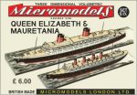 S IX Queen Elisabeth & Mauretania Micromodels London